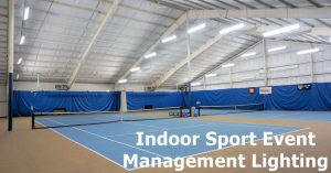 Indoor sport events managemen lighting